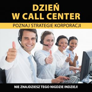 Dzień w call center
